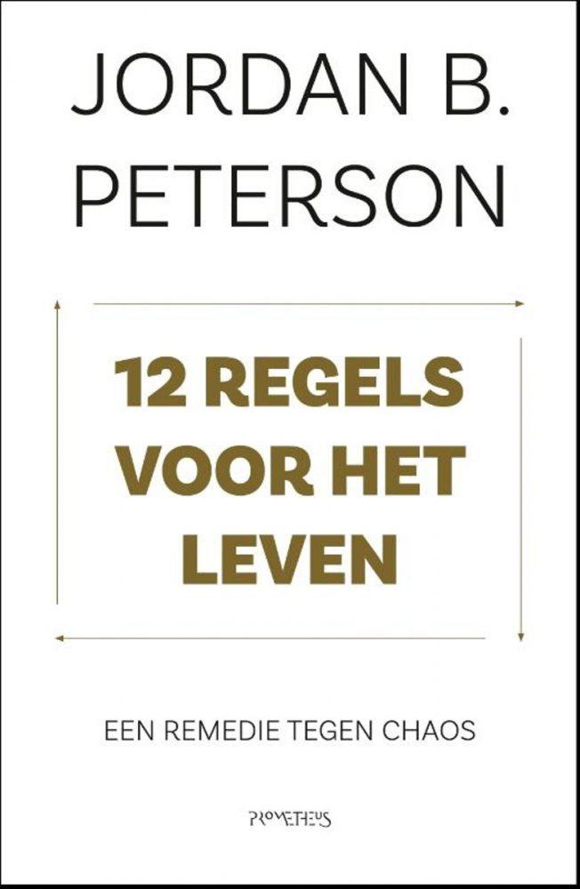 12 regels voor het leven. Jordan Peterson