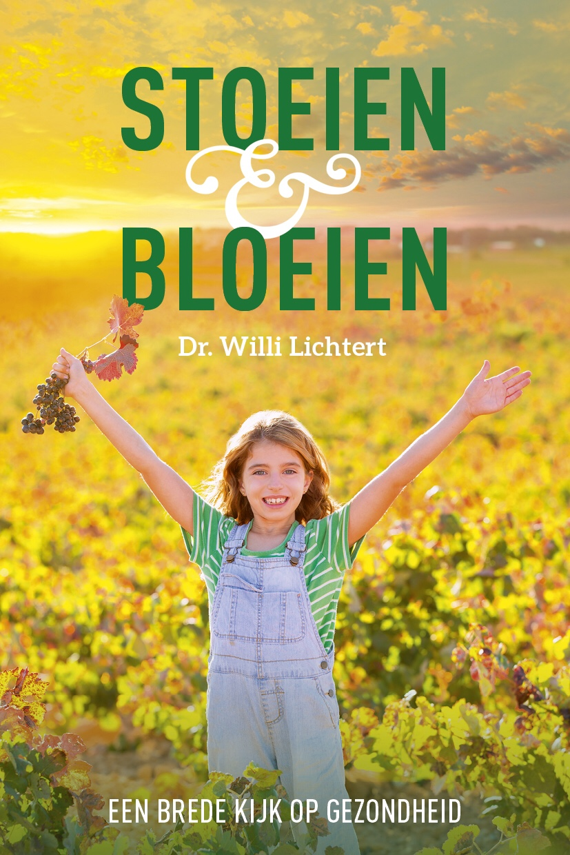 Stoeien en bloeien - Dokter Willi Lichtert